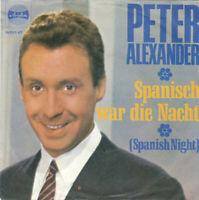 """Peter Alexander Spanisch War Die Nacht 7"""" Single Mono Vinyl Schallplatte 52194"""