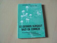 livre LE DERNIER SURSAUT NAZI EN CORREZE (décembre 1944, janvier 1945)