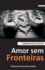 Amor Sem Fronteiras by Thomas Santos (2013, Paperback)