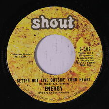 ENERGY: Better Not Live Outside Your Heart / Function At The Junction 45 Soul