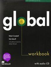Very Good, Global Intermediate Work Book + CD without Key, Rob Metcalf, Robert C