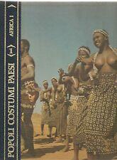 POPOLI COSTUMI PAESI - AFRICA VOL. 1