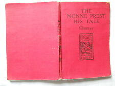The Nonne Prest His Tale Chaucer Canterbury Tales ed R F Patterson cloth book