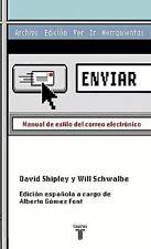 Enviar. Manual de estilo del correo electronico (Spanish Edition)