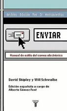 Enviar. Manual de estilo del correo electronico (Spanish Edition), López Font, A