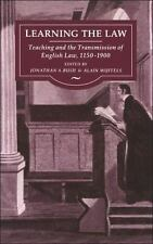 Learning the Law : Teaching and the Transmission of English Law, 1150-1900 by...