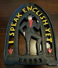 Vintage Cast Iron Trivet I Speak English Yet Match Holder Jzh 1952