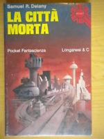 La città mortaDelany Samuel Longanesipocket fantascienza548 Libro Nuovo 201