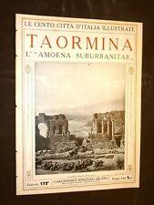 Taormina, l'Amoena suburbanitas - Le Cento Città d'Italia illustrate