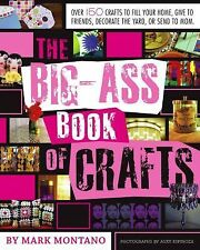 The Big-Ass Book of Crafts Montano, Mark Paperback