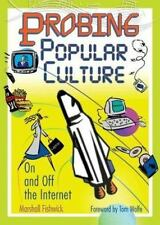 Probing Popular Culture: On and Off the Internet-ExLibrary