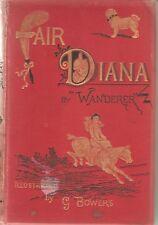 FAIR DIANA- WANDERER- 1884-1ST EDITION