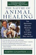 THE NATURE OF ANIMAL HEALING: The Definitive Holistic Medicine (0345439198)