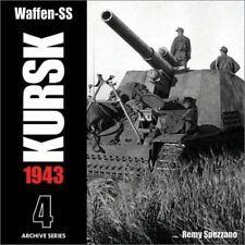 Waffen-SS KURSK 1943 Volume 4 (Archive Series), , Very Good Book
