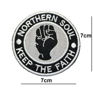 NORTHERN SOUL . KEEP THE FAITH PATCH EMBROIDERED IRON OR SEW ON BADGES LOGO