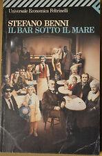 IL BAR SOTTO IL MARE, Stefano Benni, Universale Economica Feltrinelli, 1991