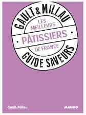 Livre cuisine GAULT & MILLAU Guide saveurs MEILLEURS PATISSIERS DE FRANCE NEUF 4