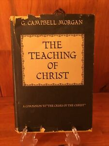 (Rare) THE TEACHING of CHRIST - G CAMPBELL MORGAN