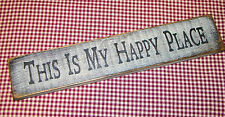 """Beautiful Rustic Primitive Sign """"This is My Happy Place"""" Country Home Decor"""