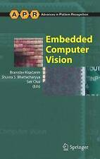 Embedded Computer Vision (Advances in Computer Vision and Pattern Recognition)