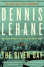The Given Day by Dennis Lehane (2012, Paperback)