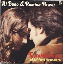 "AL BANO & ROMINA POWER - Tu soltanto - VINYL 7"" 45 LP 1982 NEAR MINT COVER VG+"