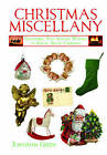Christmas Miscellany: Everything You Always Wanted to Know About Christmas (Book