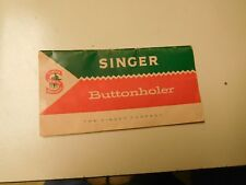 "NICE OLDIE 1960 "" SINGER "" BUTTONHOLER MANUAL"