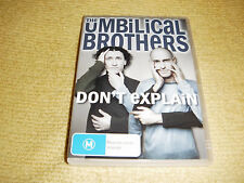 THE UMBILICAL BROTHERS DON'T EXPLAIN live stand up comedy 2004 DVD as NEW R4