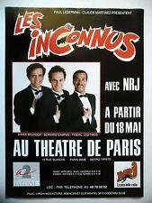 PUBLICITE-ADVERTISING :  LES INCONNUS  1990 pour spectacle au Théatre de Paris