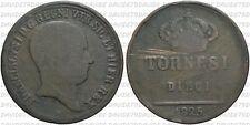 04518] REGNO DELLE DUE SICILIE - FRANCESCO I DI BORBONE- 10 TORNESI 1825