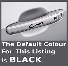 FORD C_MAX Door Handle Premium Mirror Decals Stickers x 4