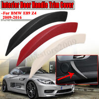 3-Color Right Inner Door Panel Handle Pull Trim Cover For BMW E89 Z4   D! NEW!