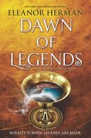 Dawn of Legends, Hardcover by Herman, Eleanor, Brand New, Free shipping in th...