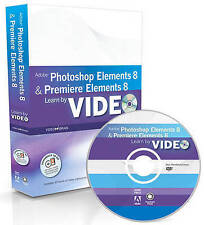 USED (LN) Learn Adobe Photoshop Elements 8 and Adobe Premiere Elements 8 by Vide