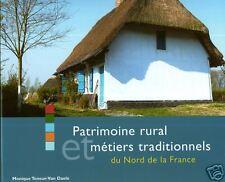 PATRIMOINE RURAL et métiers traditionnels du NORD de la France + Lille