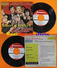LP 45 7'' ALBERT RAISNER Joue pour les age tendre et tetes de bois cd mc dvd