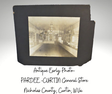 Antique Early Photo-PARDEE CURTIN General Store Nicholas County, Curtin W.Va.