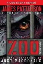 Zoo : The Graphic Novel by James Patterson, Michael Ledwidge and Andy...