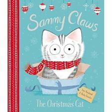 Sammy Claws: The Christmas Cat - Hardback NEW Rowland, Lucy 17/09/2019
