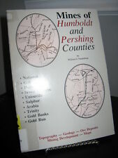 Mines of Humboldt and Pershing Counties Nevada - Geology Ore Deposits SC Ex Lib.