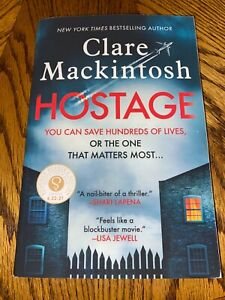 Hostage by Clare Mackintosh  SC  ARC  Thriller  6/21