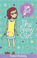Go Girl! #9 the New Girl by Rowan McAuley (Paperback / softback, 2013)