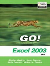 GO! with Microsoft Office Excel 2003 Brief and Student CD Package Gaskin, Shell