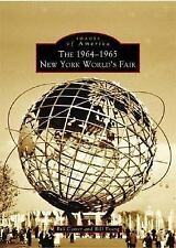 The 1964-1965 New York World's Fair (Images of America), Young, Bill, Cotter, Bi
