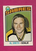 1976-77 OPC # 152 SABRES AL SMITH SMITH GOALIE NRMT-MT CARD (INV# 7315)