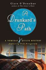 A Someday Quilts Mystery: A Drunkard's Path by Clare O'Donohue (2009, Paperback)