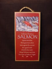 Advice From A Salmon Wood Inspirational Sign wall Plaque fish fisherman gift