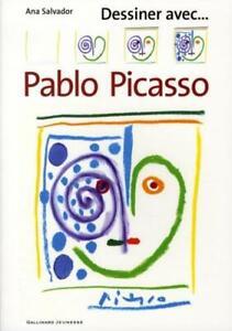 DESSINER AVEC... ; Pablo Picasso