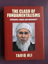 TARIQ ALI The Clash of Fundamentalisms SIGNED First Edition HC/DJ